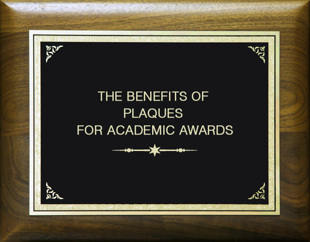 Benefits Of Plaques For Academic Awards