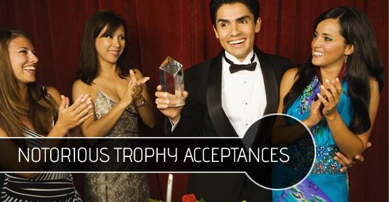 Trophy Acceptances