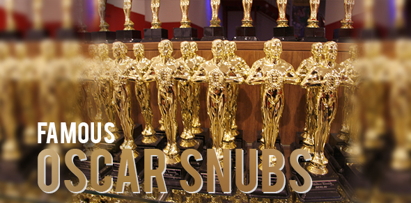 Most Famous Oscar Snubs in History