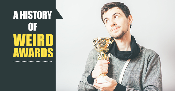 History Of Weird Awards